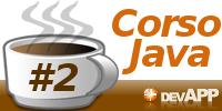 Corso Java - I Fondamenti - Parte I